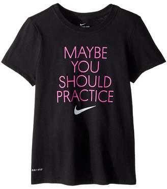 Nike Dry Should Practice Training T-Shirt Girl's Clothing