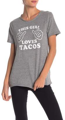 Chaser This Girl Loves Tacos Tee