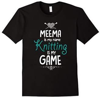 Meema My Name Knitting My Game Funny Knit Hobby Shirt