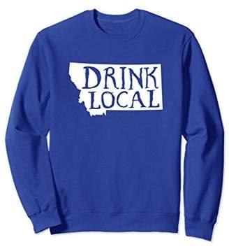 Drink Local Montana State Outline Craft Beer Sweatshirt
