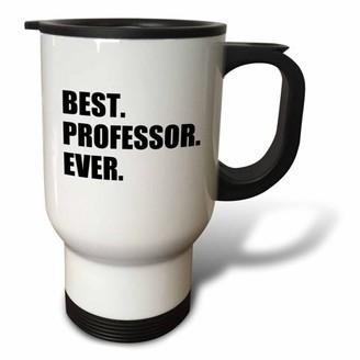 3dRose Best Professor Ever, gift for inspiring college university lecturers, Travel Mug, 14oz, Stainless Steel