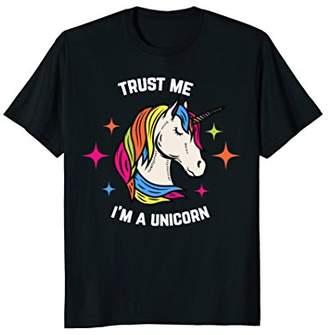 Unicorn Shirt - Trust Me I'm A Unicorn