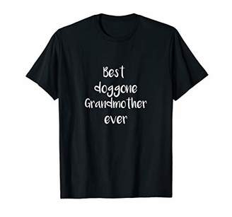 Best doggone Grandmother ever - gift shirt