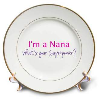 3dRose Im a Nana. Whats your Superpower - hot pink - funny gift for grandma, Porcelain Plate, 8-inch