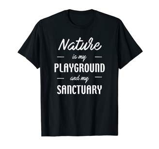 Sanctuary Gifts By Bar Nature is my playground and my gift for him or her T-Shirt