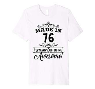 Happy 1976 It's My 43th Years Old Birthday Gift Ideas Shirt