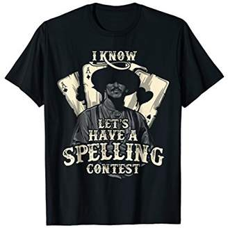 Let's Have A Spelling Contest Tombstone T-shirt