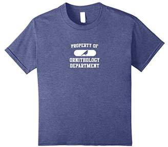 Bird Shirt: Property Of Ornithology Department Funny Shirt