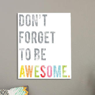 Zoomie Kids Don't Forget To Be Awesome Poster