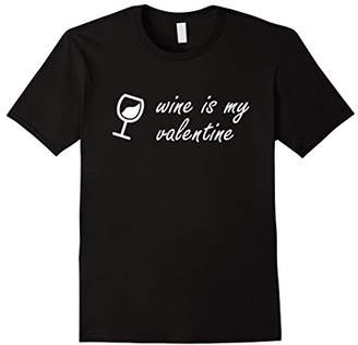 Wine is my Valentine Shirt - Funny Valentines T Shirt