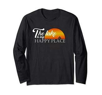 The Lake Is My Happy Place Rafting Long Sleeve Shirt