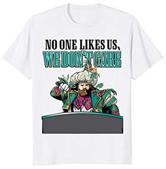 No One Likes Us We Don't Care Philadelphia T-Shirt