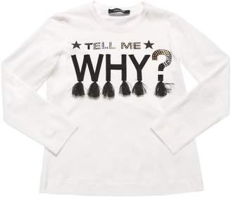 MonnaLisa Tell Me Why Cotton Jersey T-Shirt