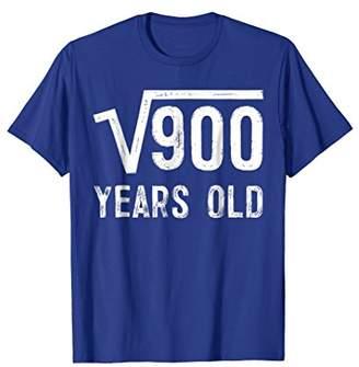 Square Root of 900 Shirt 30th Birthday Gift T-shirt