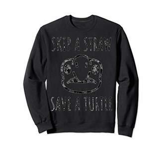 Skip A Traw Save A Turtle Funny Sweatshirt