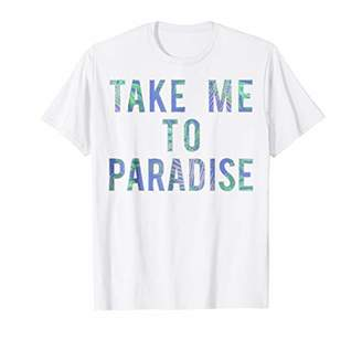 Take Me To Paradise Palm Leaves Graphic T-Shirt