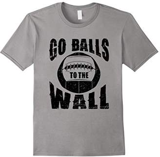 Go Balls To The Wall