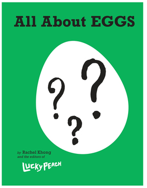 Lucky Peach All About Eggs
