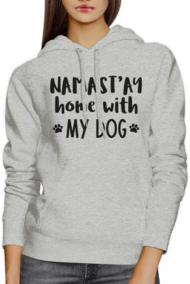 DAY Birger et Mikkelsen 365 Printing Namastay Home With My Dog Gray Hoodie Cute Mothers Gift Ideas