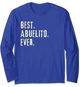Best Abuelito Ever Long Sleeve T Shirt Gift Spanish Grandpa