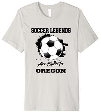 Soccer Players Born In Oregon Legends T-shirt