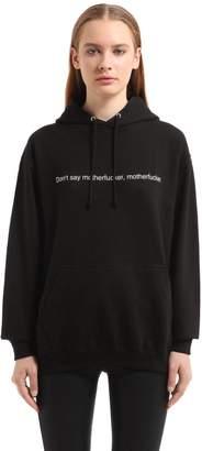 Don't Say Cotton Sweatshirt Hoodie