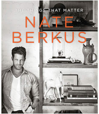 Penguin Random House The Things That Matter By Nate Berkus