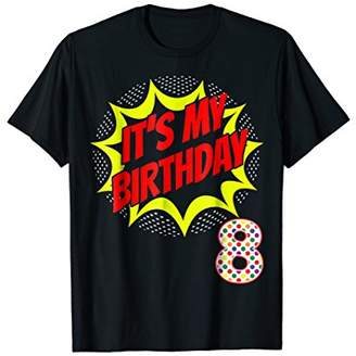 Superhero Birthday Shirt 8 Year Old 8th Party Gift Supplies