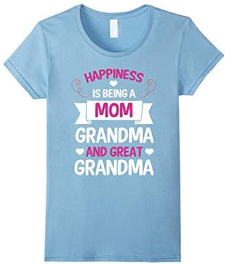 Women's Happiness is being a Mom Grandma and Great Grandma T-Shirt