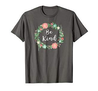 Be Kind tshirt text in Floral Circle flowery ring of flowers