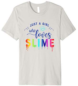 Slime Shirts for Girls - Just a Girl Who Loves Slime Tee
