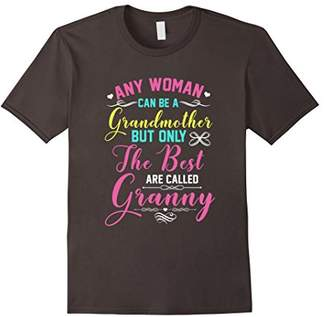 Best Granny T-Shirt - Any Woman Can Be a Grandmother