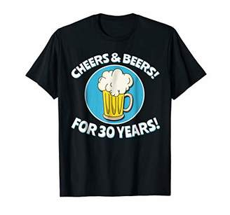 Cheers and Beers for 30 years Tshirt