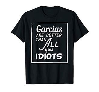 Garcia Last Name Funny Family Reunion Surname T Shirt Gifts