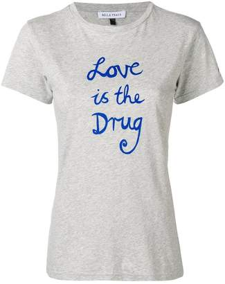 Bella Freud Love Is The Drug T-shirt