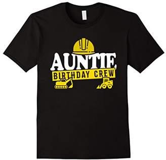 Auntie Birthday Crew T-Shirt Construction Theme Bday Party