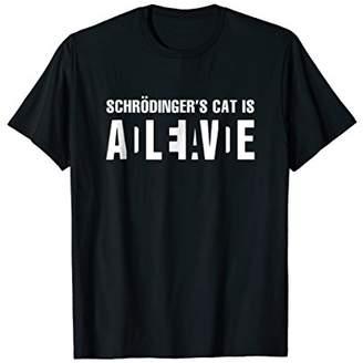 Schrodinger's Cat Is Alive Dead Tshirt