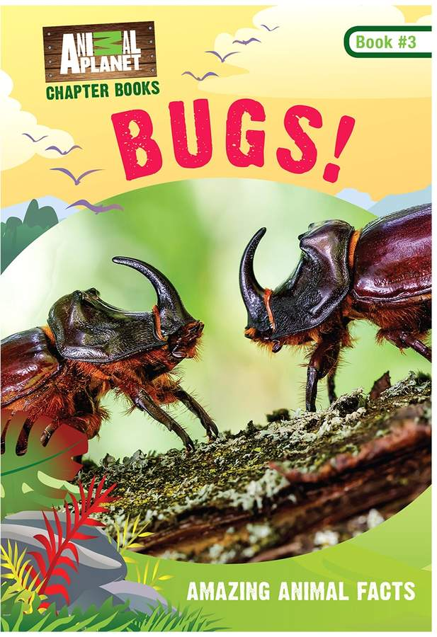 Time Inc. Animal Planet Chapter Book: Bugs