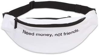 Need Money, Not Friends Belt Pack
