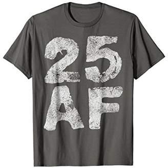 Awesome Retro 25 AF Shirt - 25th Birthday Funny T-Shirt