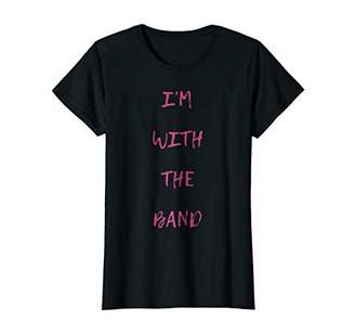 Womens I'm With The Band T-Shirt Ladies Rock Music Tee