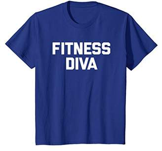 Fitness Diva T-Shirt funny saying sarcastic gym workout cool