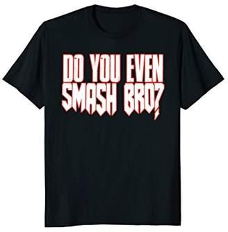 Smash Wear Do You Even Bro Tshirt