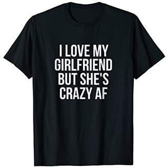 Abercrombie & Fitch I Love My Girlfriend But She's Crazy T-Shirt