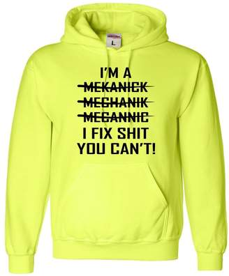 Go All Out Screenprinting Adult I'm A Mechanic But I Can't Spell Funny Sweatshirt Hoodie