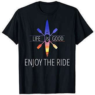 Life is Good Life Quotes T Shirt Enjoy The Ride