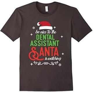 Dental Assistant Christmas Santa is Watching T-shirt