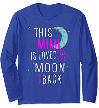 Mimi is Loved to Moon and Back Long Sleeve T-Shirt