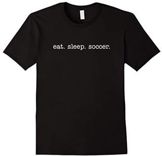 Eat Sleep Soccer T-shirts for Soccer Players Fans