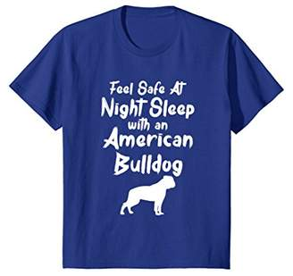 Bulldog Feel Safe at Night Sleep With An American T-Shirt